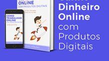 Como Trabalhar Online com Produtos Digitais