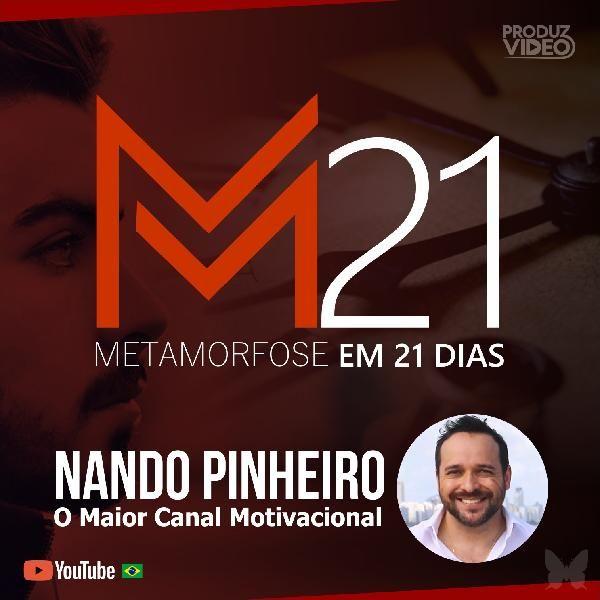 Metamorfose em 21 dias com Nando Pinheiro